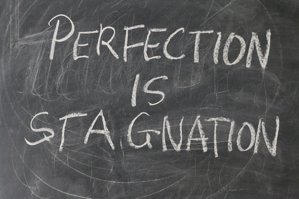 perfection-stagnation